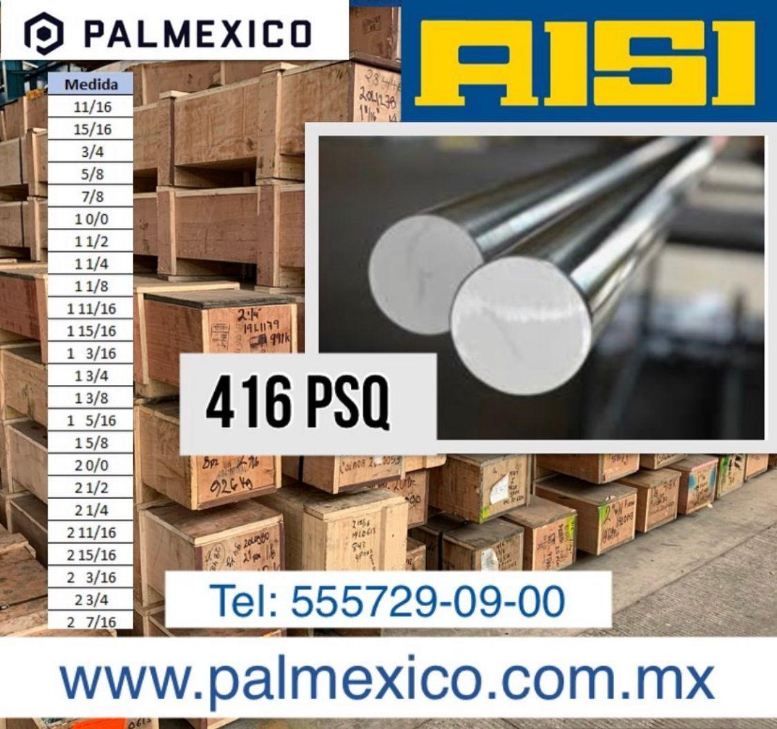 ACERO INOXIDABLE 416 PSQ